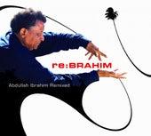 Re:Brahim by Abdullah Ibrahim