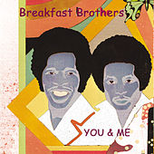 You & Me by Breakfast Brothers