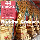 Buddha Grooves Vol. 2 - 44 Lounge & Chillout Bar Tracks by Various Artists