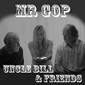 Mr GOP (feat. Dan Hein & Terri Hein) by Uncle Bill