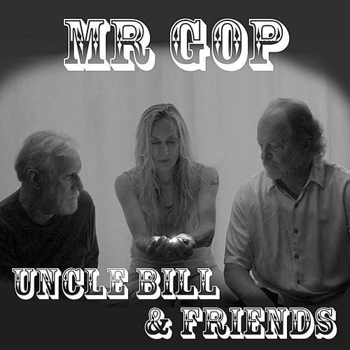Mr GOP (feat. Dan Hein & Terri Hein) by Uncle Bill