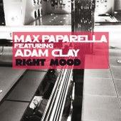 Right Mood by Max Paparella