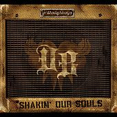 Shakin' Our Souls by The Doughboys