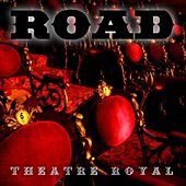 Theatre Royal by Road