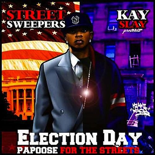Election Day by Papoose