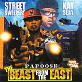Beast from the East by Papoose
