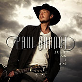 Just As I Am by Paul Brandt