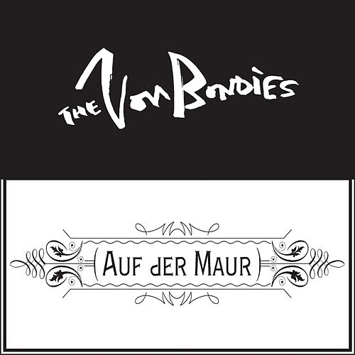 Goin' Down / Tell Me What You See by The Von Bondies