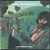 No Problem Here by Mac McAnally