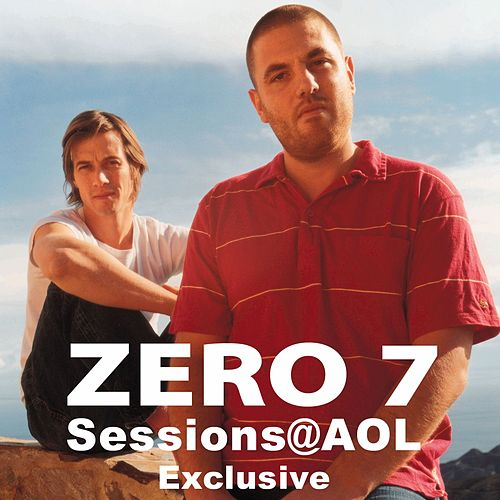 Sessions@AOL by Zero 7