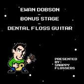Bonus Stage (Dental Floss Guitar) by Ewan Dobson