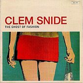 The Ghost of Fashion by Clem Snide