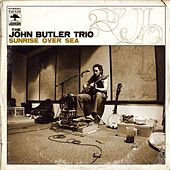 Sunrise Over Sea by The John Butler Trio