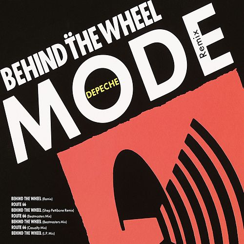 Behind The Wheel by Depeche Mode