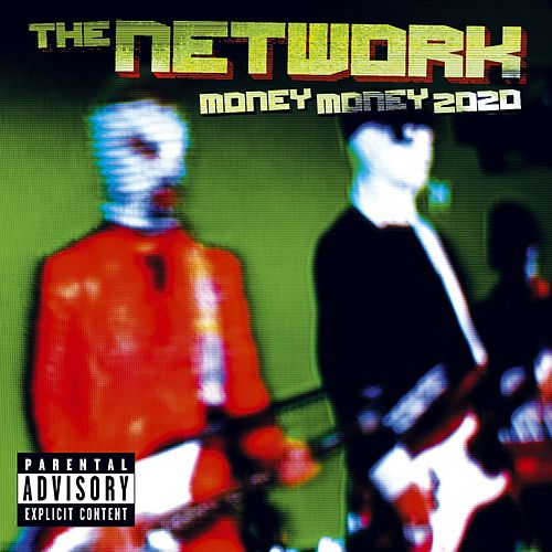 Money Money 2020 by The Network