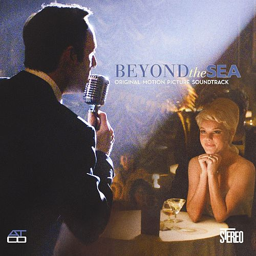Beyond The Sea by Kevin Spacey