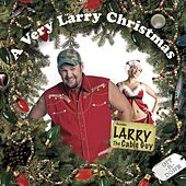 A Very Larry Christmas by Larry The Cable Guy