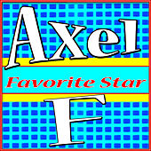 Axel F by Favorite Star