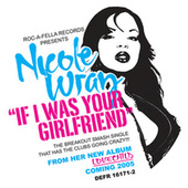 If I Was Your Girlfriend by Nicole Wray