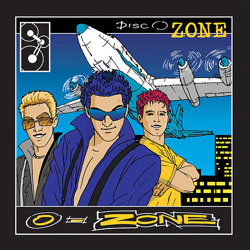 DiscO-Zone by O-Zone