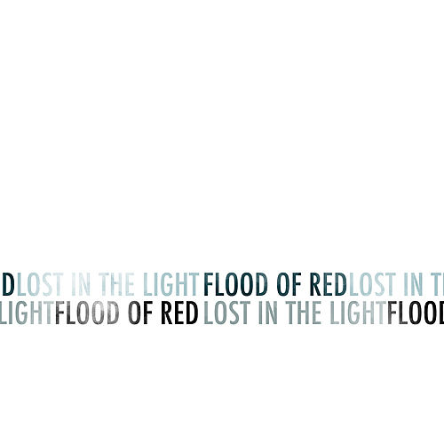 Lost in the Light - EP by Flood Of Red