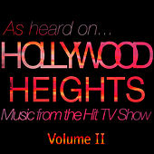 (As Heard On) Hollywood Heights - Music From The Hit TV Show Volume II by Various Artists