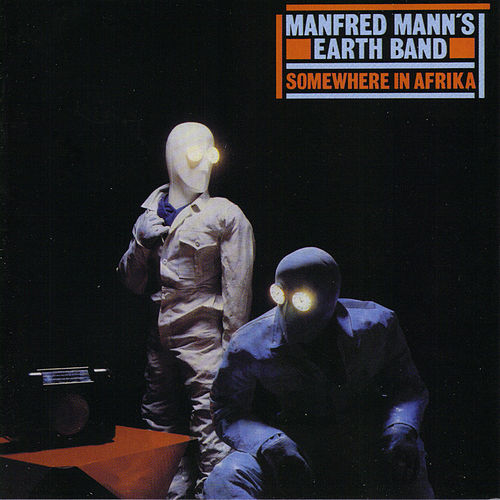 Somewhere In Afrika by Manfred Mann