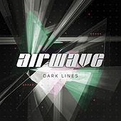 Dark Lines by Airwave