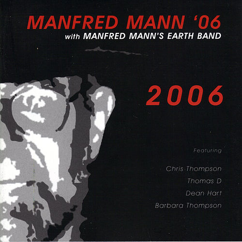 2006 by Manfred Mann