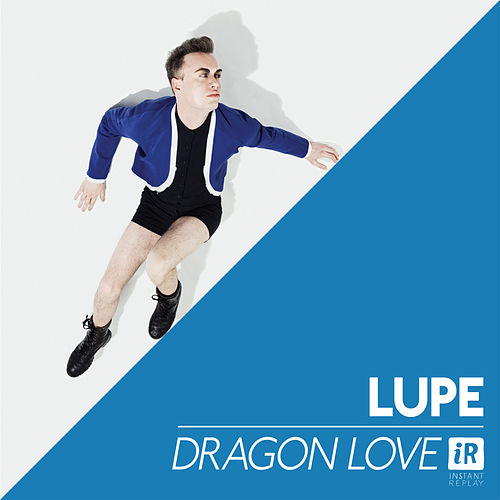 Dragon Love by La Lupe