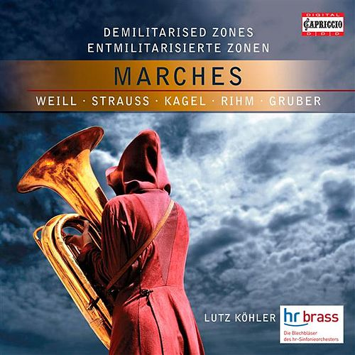Demilitarised Zones - Marches by Hr Brass