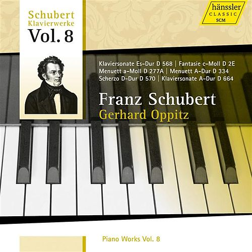 Schubert: Piano Works, Vol. 8 von Gerhard Oppitz