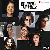 Kollywood Super Singers: Vol.2 by Various Artists