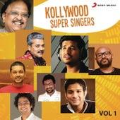 Kollywood Super Singers: Vol.1 by Various Artists