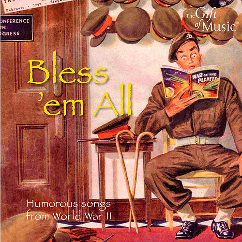 Bless 'em All: Humorous Songs from World War II by Various Artists