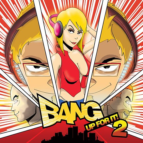 Bang Up For It 2 by Various Artists