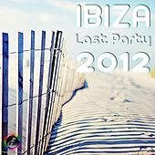 IBIZA Last Party 2012 - EP by Various Artists