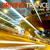Driving Trance Volume 15 - EP by Various Artists