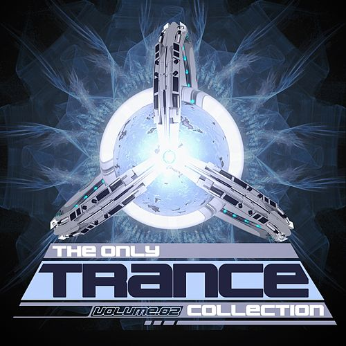 The Only Trance Collection 02 - EP by Various Artists