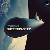 Outer Space EP by Thesys