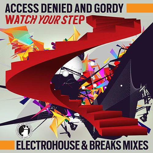Watch your step! by Access Denied