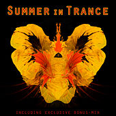 Summer In Trance (incl. Non-Stop Mix) by Various Artists