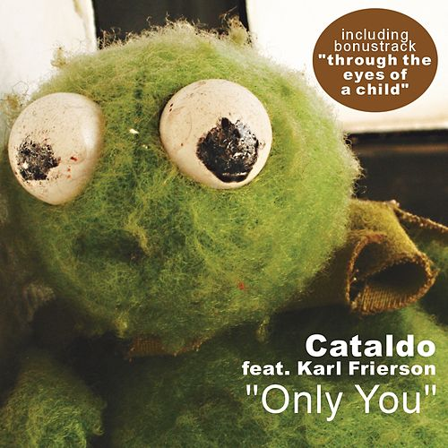 Only You by Cataldo
