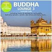 Buddha Lounge Essentials India Vol. 3 (incl. 2 Hotel Bar Mixes by DJ Costes) by Various Artists