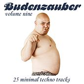 Budenzauber Vol. 9 - 25 Minimal Techno Tracks by Various Artists