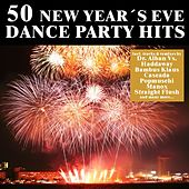 50 New Year's Eve Dance Party Hits von Various Artists