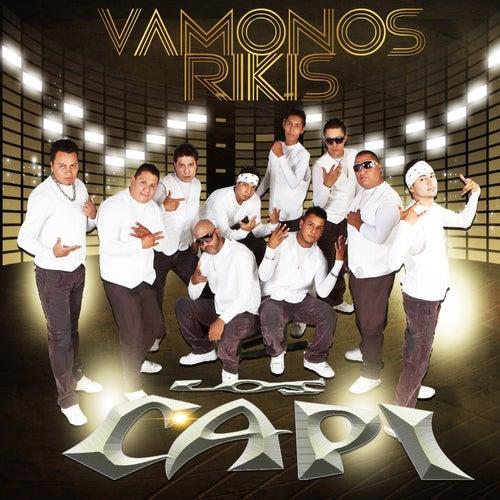 Vamonos Rikis by Los Capi