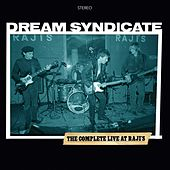 The Complete Live At Raji's by The Dream Syndicate