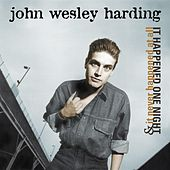 It Happened One Night/It Never Happened At All by John Wesley Harding