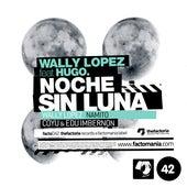 Noche Sin Luna by Wally Lopez